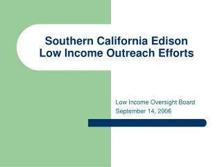 Southern California Edison Low Income Outreach Efforts