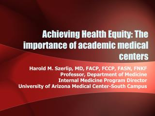 Achieving Health Equity: The importance of academic medical centers