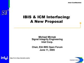 IBIS & ICM Interfacing: A New Proposal