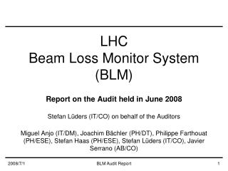 LHC Beam Loss Monitor System (BLM)