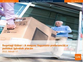 Sugatagi Gábor :  A magyar fogyasztó preferenciái a politikai ígéretek piacán