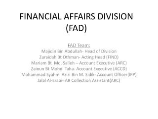FINANCIAL AFFAIRS DIVISION (FAD)