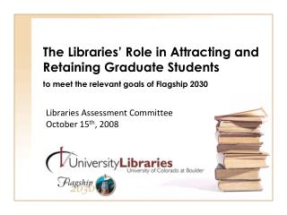 Libraries Assessment Committee October 15 th , 2008