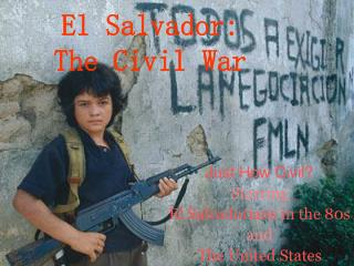 El Salvador: The Civil War