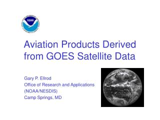 Aviation Products Derived from GOES Satellite Data