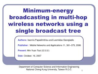 Minimum-energy broadcasting in multi-hop wireless networks using a single broadcast tree