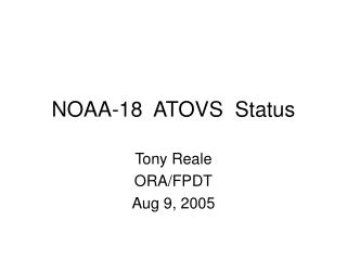 NOAA-18  ATOVS  Status