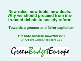 New rules, new tools, new deals: Why we should proceed from ins-trument debate to society reform