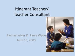 Itinerant Teacher/ Teacher Consultant