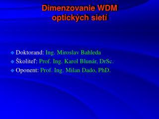 Dimenzovanie WDM optických sietí