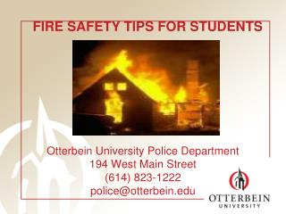 Otterbein University Police Department 194 West Main Street (614) 823-1222   police@otterbein