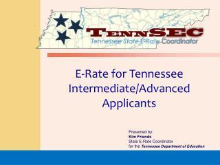 E-Rate for Tennessee Intermediate/Advanced Applicants