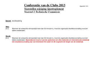 Voorstellen wijziging Sportreglement Voorstel 2 Technische Commissie