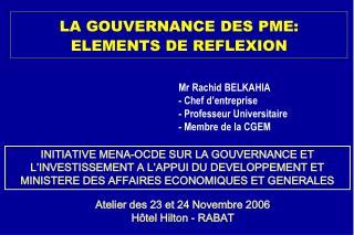 LA GOUVERNANCE DES PME: ELEMENTS DE REFLEXION