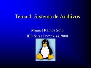 Tema 4: Sistema de Archivos
