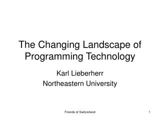 The Changing Landscape of Programming Technology