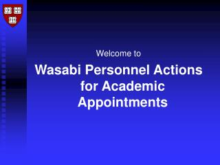 Welcome to Wasabi Personnel Actions for Academic Appointments