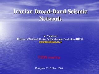 Iranian Broad-Band Seismic Network