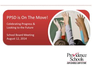 PPSD is On The Move! Celebrating Progress & Looking to the Future School Board Meeting