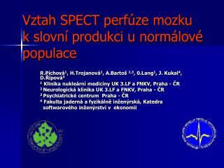 Vztah SPECT perfúze mozku kslovní produkci u normálové populace