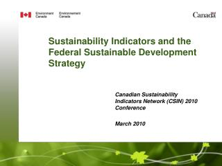 Sustainability Indicators and the Federal Sustainable Development Strategy