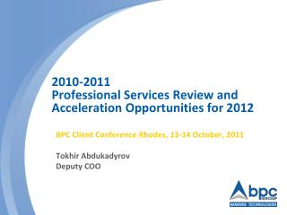 2010-2011  Professional Services Review and Acceleration Opportunities for 2012