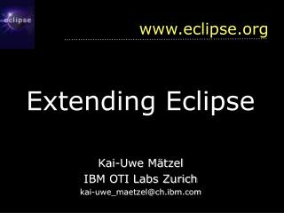 Extending Eclipse