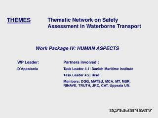 Thematic Network on Safety Assessment in Waterborne Transport