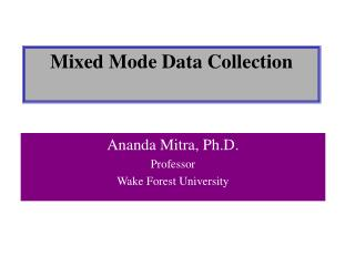 Mixed Mode Data Collection