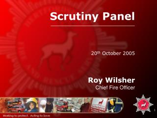 Roy Wilsher Chief Fire Officer