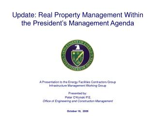 A Presentation to the Energy Facilities Contractors Group Infrastructure Management Working Group