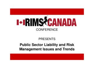 Public Sector Liability and Risk Management Issues and Trends
