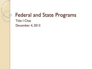 Federal and State Programs