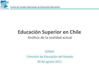 Educación Superior en Chile  Análisis de la realidad actual