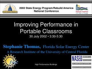 Improving Performance in Portable Classrooms 30 July 2002  •  3:30-5:30