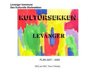 Levanger kommune Den Kulturelle Skolesekken