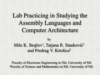 Lab Practicing in Studying the Assembly Languages and Computer Architecture