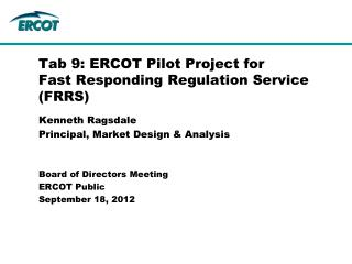 Tab 9: ERCOT Pilot Project for  Fast Responding Regulation Service (FRRS)