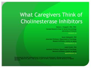 What Caregivers Think of Cholinesterase Inhibitors