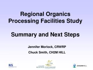 Regional Organics Processing Facilities Study  Summary and Next Steps