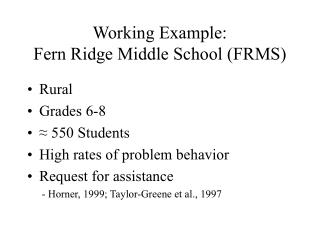 Working Example:  Fern Ridge Middle School (FRMS)