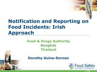 Notification and Reporting on Food Incidents: Irish Approach