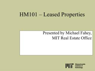 HM101 – Leased Properties