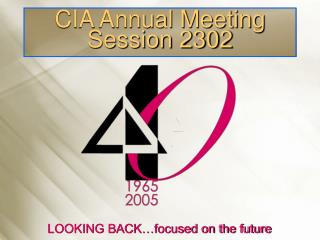 CIA Annual Meeting Session 2302