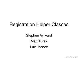 Registration Helper Classes