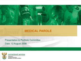 MEDICAL PAROLE