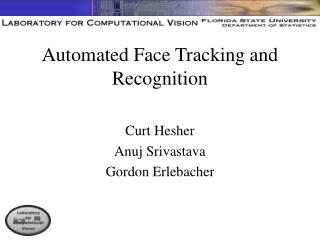 Automated Face Tracking and Recognition