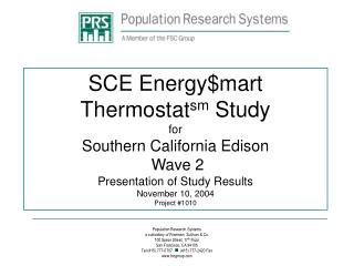 SCE Energymart Thermostatsm Study for Southern California Edison  Wave 2  Presentation of Study Results November 10, 200