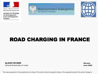 ROAD CHARGING IN FRANCE ALAIN FAYARD	 						Warsaw