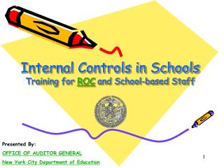 Internal Controls in Schools Training for  ROC  and School-based Staff